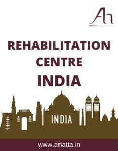 Rehabilitation Centre in India