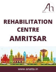 Rehabilitation Centre in Amritsar