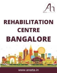 Rehabilitation Centre in Bangalore