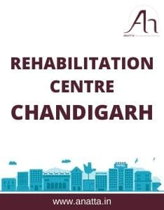 Rehabilitation Centre in Chandigarh