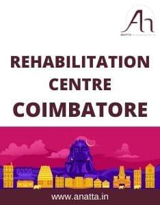 Rehabilitation Centre in Coimbatore
