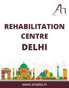 Rehabilitation Centre in Delhi