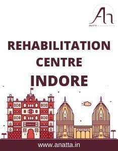 Rehabilitation Centre in Indore