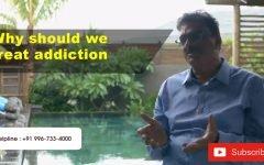 Why should we treat addiction ?