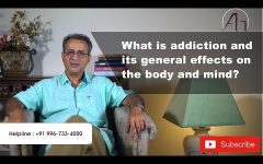 What is addiction and its general effects on the body and mind?
