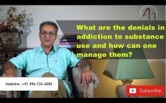 Anatta Speaks:What are the denials in addiction to substance use and how can one manage them?